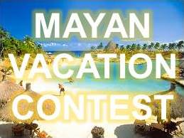 Empower Mayan Vacation Contest!